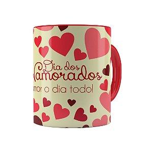 Caneca Porcelana Dia dos Namorados Amor o Dia Todo Vermelha