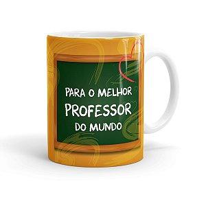 Caneca Porcelana Melhor Professor do Mundo Branca