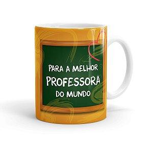 Caneca Porcelana Melhor Professora do Mundo Branca