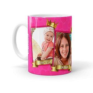 Caneca Personalizada Mãe Rainha e Princesa com Foto Branca