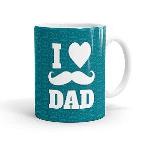 Caneca Porcelana Dia dos Pais I Love Dad 01 Branca