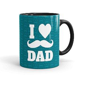 Caneca Porcelana Dia dos Pais I Love Dad 01 Preta