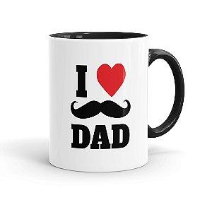 Caneca Porcelana Dia dos Pais I Love Dad 02 Preta