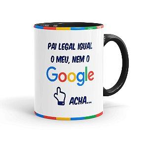 Caneca Pai Legal Igual o Meu, Nem o Google Acha 02 Preta