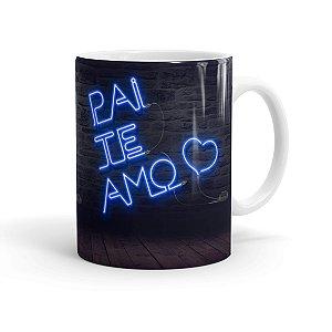 Caneca Porcelana Pai Te Amo Neon Azul Branca