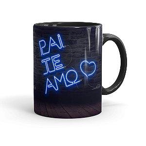 Caneca Porcelana Pai Te Amo Neon Azul Preta
