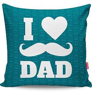 Almofada Dia dos Pais I Love Dad v01