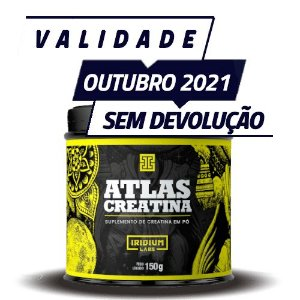 ATLAS CREATINA - Iridium Labs | 150 gramas - PONTA DE ESTOQUE