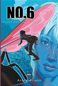 NO.6 Livro 04  - Palco do Desastre