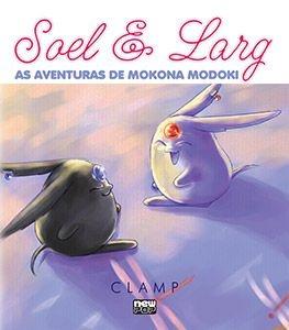 Soel e Larg - As Aventuras de Mokona Modoki