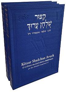 Kitsur Shulchan Aruch - O Código da Lei Judaica Abreviado