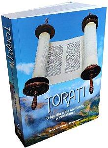 Torati - O seu dia-a-dia conforme o Pentateuco