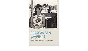 Coração sem Lágrimas - A história de Klara Pelcerman