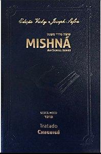 Mishná em hebraico e português - Ordem Nezikim - Tratado Chaguiga