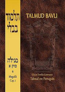 Talmud Bavli: Meguilá, Vol. I (Capítulo 1)