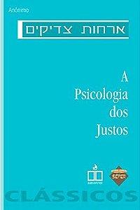 A Psicologia dos Justos