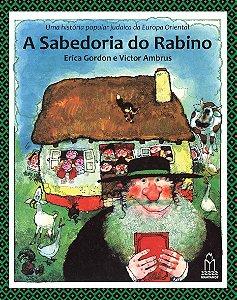 A Sabedoria do Rabino: uma história popular judaica da Europa Oriental