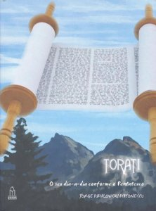 Torati: o seu dia-a-dia conforme o Pentateuco