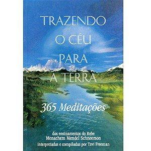 Trazendo o céu para a Terra 1 - 365 meditações   *