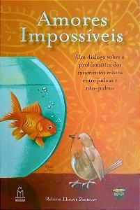 Amores Impossíveis - Rabino Eliezer Shemtov