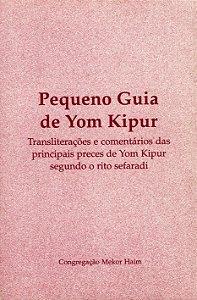 Pequeno guia de Yom Kipur  *
