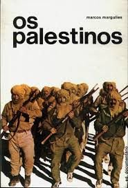 Os palestinos - autor Marcos Margulies