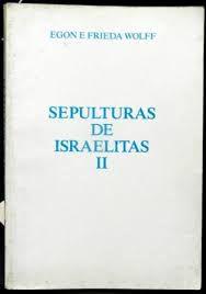Sepulturas Israelitas II