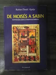 De Moisés a Sabin
