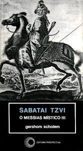 Sabatai Tzvi - o Messias Místico III