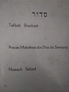Tefilath Shacharit - Nussach Sefard