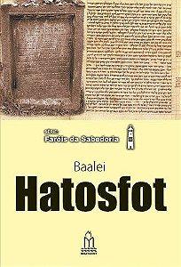 Baalei Hatosfot - Série: Faróis da sabedoria