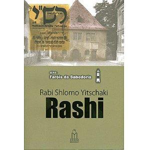 Série: Faróis da sabedoria - Rabi Shlomo Yitschaki - RASHI