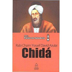 Série: Faróis da sabedoria - Rabi Chaim Yossef David Azulai