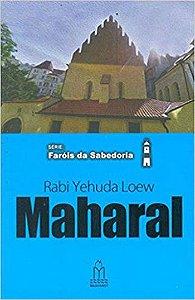 Rabi Yehuda Loew - Maharal de Praga - Série: Faróis da sabedoria