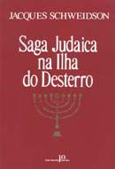 Saga Judaica na Ilha do Deserto
