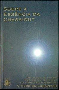 Sobre a Essência da Chassidut  *