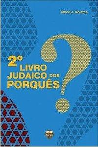 Livro Judaico dos Porquês vol 2