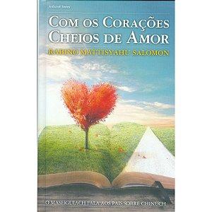 Com os Corações Cheios de Amor