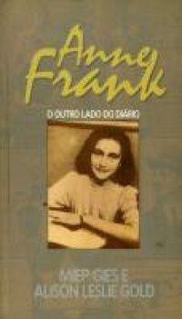 Anne Frank - o Outro Lado do Diário