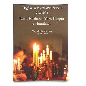 Rosh Hashaná, Yom Kippur e Hanukkah