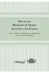 Ritual das refeições de shabat segundo a lei judaica