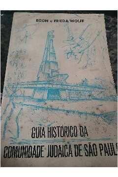Guia Histórico da Comunidade Judaica de São Paulo