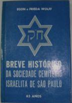 Breve Histórico da Sociedade Cemitério Israelita de São Paulo