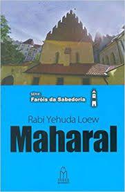 Maharal de Praga (Rabi Yehuda Loew) Série Faróis da Sabedoria