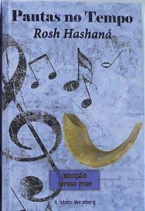 Pautas no Tempo - Rosh Hashaná