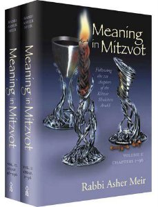 Meaning in mitzvot volume I e II Rabbi Asher Meir