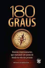 180 graus - História impressionantes que marcaram um ponto de virada na vida das pessoas