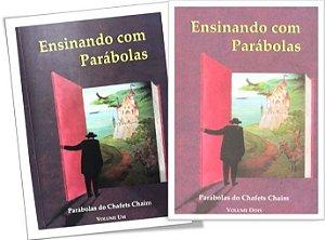 Ensinando com Parábolas - Parábolas de Chafets Chaim - 2 Vols