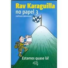 Rav Karaguilla no papel 3