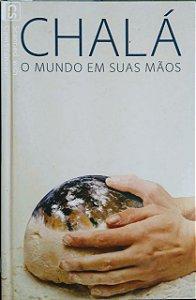 Chalá o mundo em suas mãos